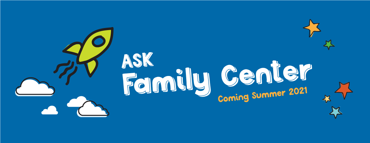 ASK Family Center Level Up Campaign